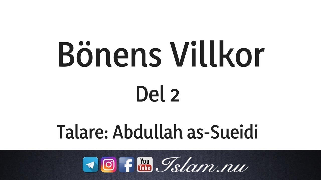 Bönens villkor | del 2 | Abdullah as-Sueidi