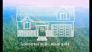 Unicorn Kid - 'Wild Life' (Nu:Tone Remix)