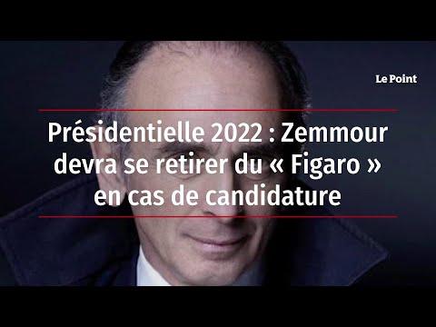 Présidentielle 2022 : Zemmour devra se retirer du « Figaro » en cas de candidature