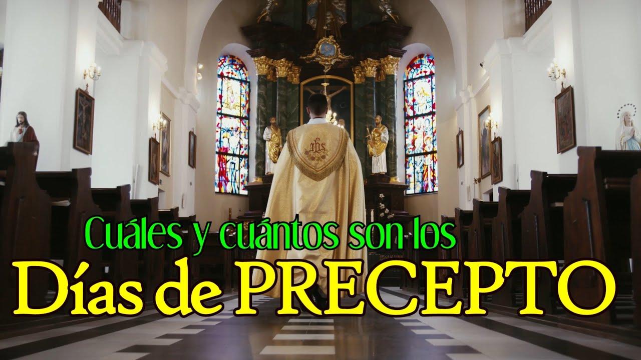 Cuáles y cuántos son los DÍAS DE PRECEPTO de la Iglesia Católica