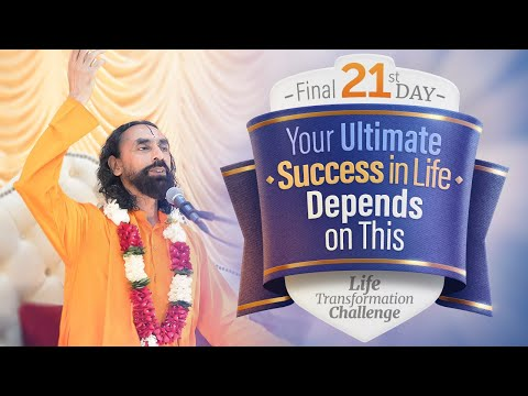 Your Ultimate Success in Life Depends on This | Life Transformation Challenge Day 21