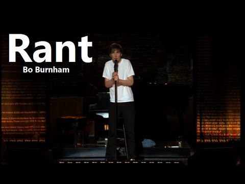 Rant w/ Lyrics - Bo Burnham