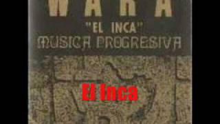 Wara - El Inca