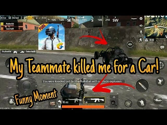 My own teammate killed me for car - PUBG MOBILE funny moments