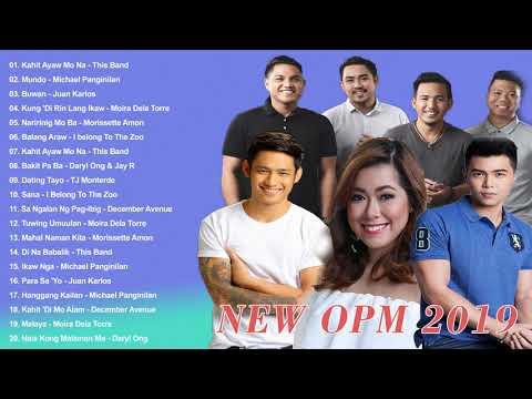 New OPM 2019 - This Band, Juan Karlos, Moira Dela Torre, Michael Pangilinan, Tj Monterde,Morissette