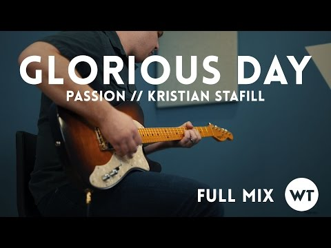 Glorious Day - Passion (Kristian Stanfill) - Full Mix cover