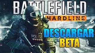 BATTLEFIELD HARDLINE BETA   Como descargar BETA para PS4 y PC + Opición   Galgo96ESP