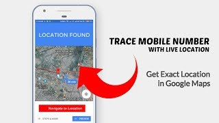How To Trace Mobile Number with Live Location - 100% Working & Free