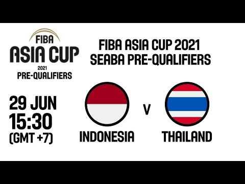 Indonesia V Thailand - Full Game - Group Phase - FIBA Asia Cup 2021 - SEABA Pre-Qualifiers