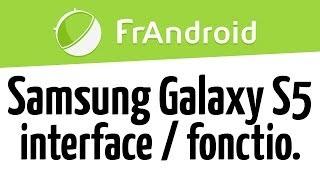 prsentation de l interface et des fonctionnalits du samsung galaxy s5