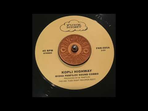 "Misha Panfilov Sound Combo ""Kopli Highway"" Funk Night Records 45 (FNR-085A)"