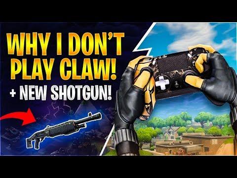 WHY I DONT PLAY CLAW + NEW SHOTGUN Fortnite Battle Royale