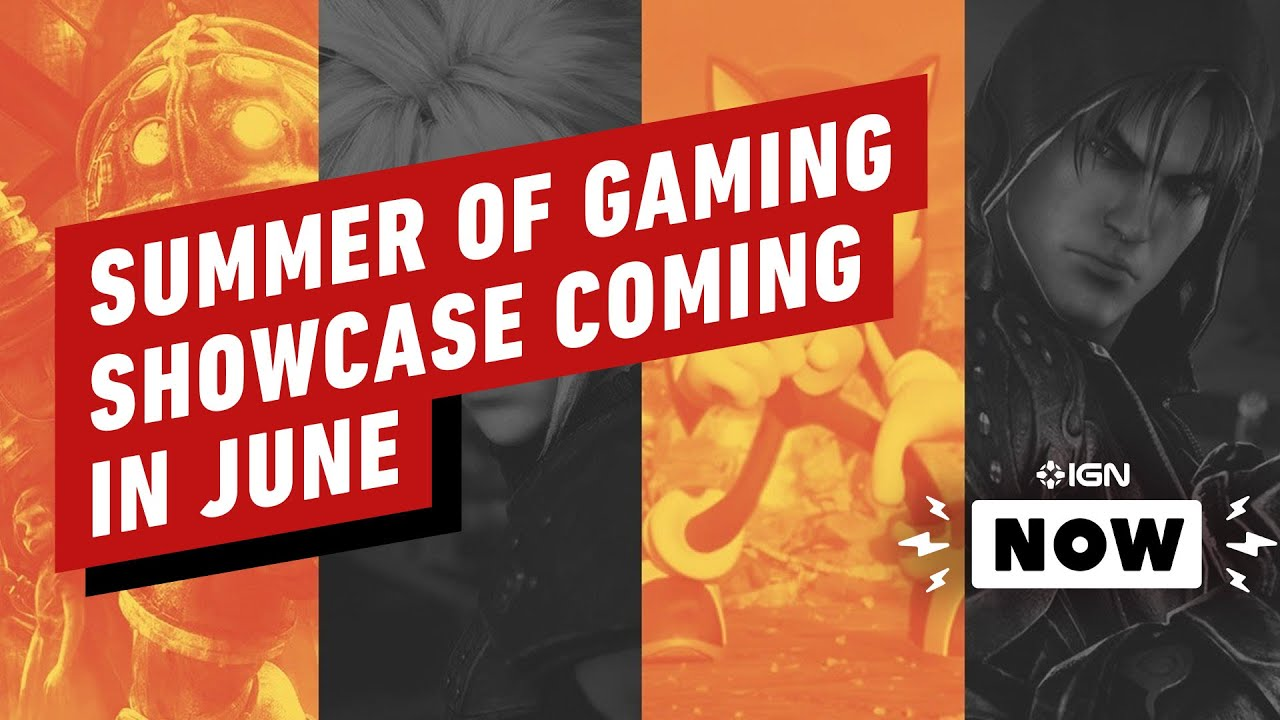 IGN Announces 'Summer of Gaming' Showcase for June - IGN Now - YouTube