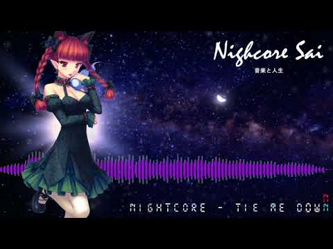 Nightcore - Tie Me Down