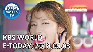 KBS WORLD e-TODAY [ENG/2018.05.03]