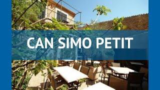 CAN SIMO PETIT 4* Испания Майорка обзор – отель КАН СИМО ПЕТИТ 4* Майорка видео обзор