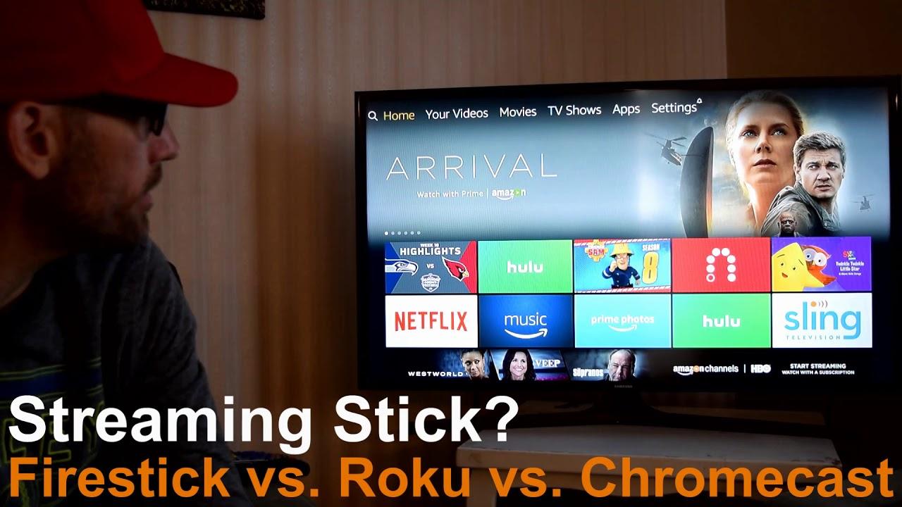 Streaming Stick Firestick Vs Roku Vs Chromecast Review Youtube