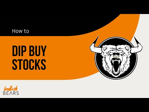 Buy the Dip Strategy - How to Dip Buy Stocks