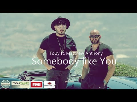 Toby ft. Matthew Anthony - Somebody like You (Official Music Video)