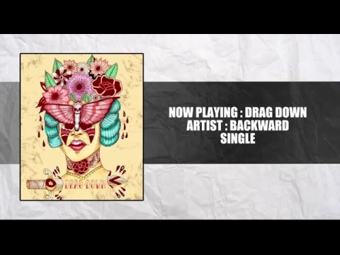 Backward - Drag Down