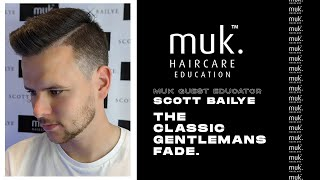 Classic Gentlemans Fade - Scott Bailye Education