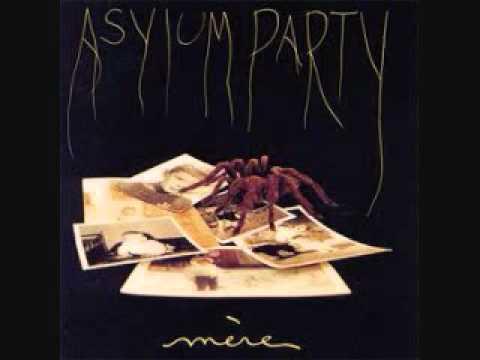 Asylum Party -  Mere (1990)