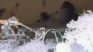 Kankaria  Accident