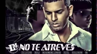 Tito El Bambino Ft Chencho - A Que No Te Atreves (Juan Alcaraz Mambo Remix)