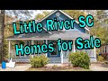 Little River SC Homes for Sale