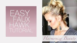 Easy faux hawk tutorial - Harmonize_Beauty