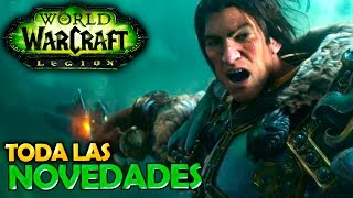World of Warcraft LEGION | TODA LA INFO BLIZZCON 2015