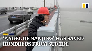 China's 'Angel of Nanjing': the man who saved hundreds from suicide off Yangtze bridge