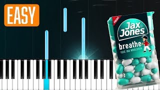 "Jax Jones - ""Breathe"" ft Ina Wroldsen 100% EASY PIANO TUTORIAL"