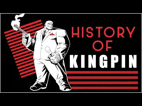 History of Kingpin