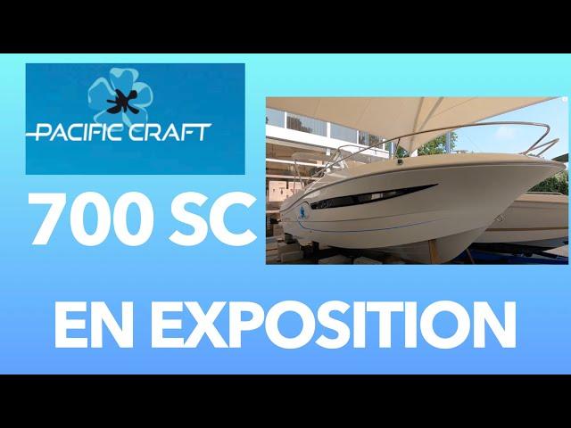 Pacific Craft 700 Sun Cruiser 01  en exposition Grand Piquey Cap Ferret