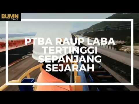 BUMN Track - PTBA Raup Laba Tertinggi Sepanjang Sejarah