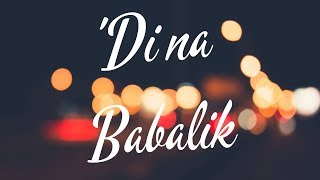 This Band - 'Di Na Babalik (Lyric Video)
