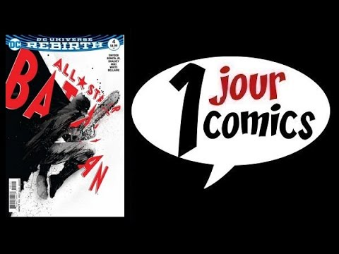 1 JOUR : 1 COMICS #211 (ALL STAR BATMAN #4)