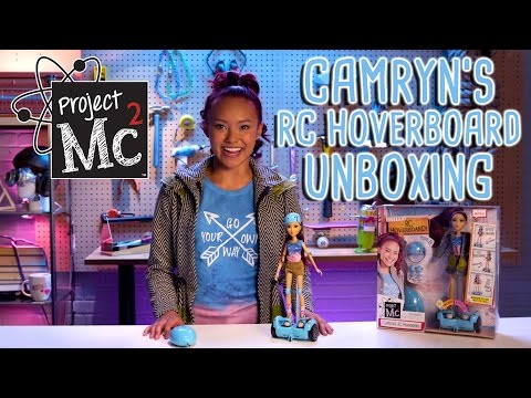 Project Mc² | Camryn Coyle's RC Hoverboard + Doll | Cast Unboxing: Ysa Penarejo