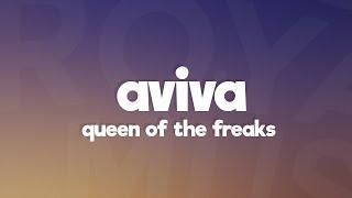 AVIVA - QUEEN OF THE FREAKS (Lyrics)