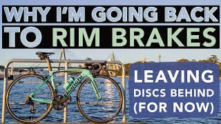 Going Back To Rim Brakes | Why I'm leaving Disc Brakes Behind #biketech
