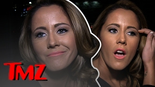 Jenelle Evans: Is There Anyone From 'Teen Mom' You Wouldn't Let Watch Your Kid? | TMZ