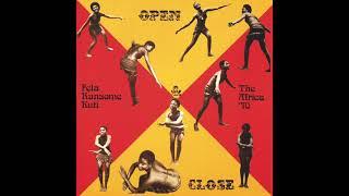 Fela Kuti - Open & Close (Edit) (Official Audio)