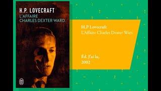 """""""L'affaire Charles Dexter Ward"""" d'H.P.Lovecraft par Théo"""