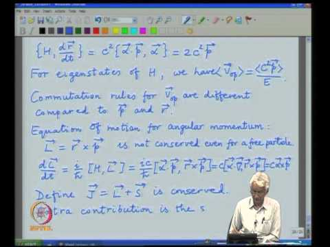 Mod-01 Lec-05 Dirac matrices, Covariant form of the Dirac equation