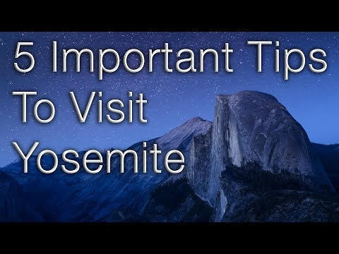 5 Important Tips to Visit Yosemite National Park