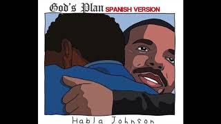 Por Siempre Vivir  God's Plan Spanish Version Habla Johnson