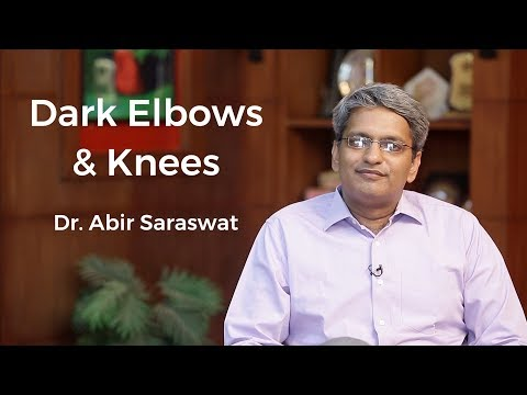 Skin Lightening Treatment For Dark Elbows & Knees | Dermatologist Dr. Abhir Saraswat | Skin Diaries