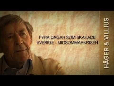 Fyra dagar som skakade Sverige - Midsommarkrisen