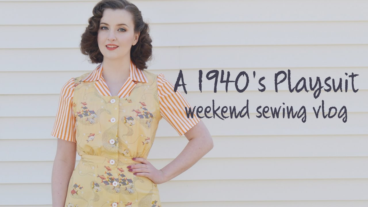A 1940\'s Playsuit! - Weekend Sewing Vlog - YouTube